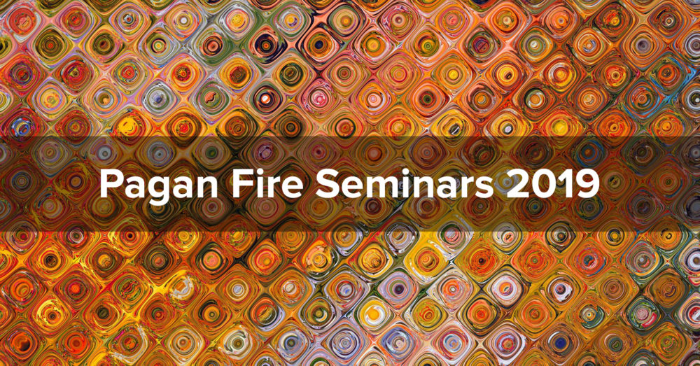 "Abstract swirls of warm colors: oranges, yellows, and browns. The text ""Pagan Fire Seminars 2019"" is superimposed."